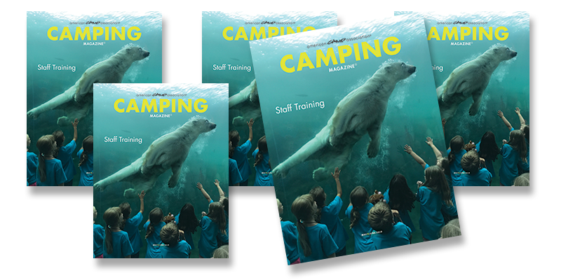 Order the May/June Staff Training issue of Camping Magazine