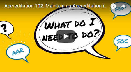 Accreditation 102: Maintaining Accreditation in a Non-Visit Year