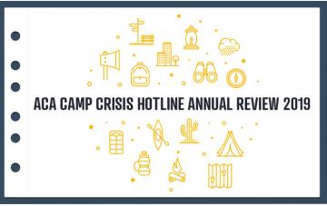 ACA Camp Crisis Hotline Annual Review 2019 graphic